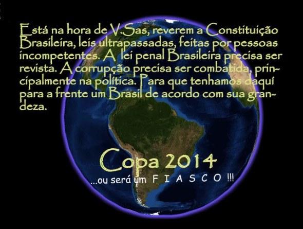 Copa 2014 - Um estrondoso FIASCO